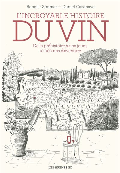 L Incroyable histoire du vin, Agence Born to be wine, Relation Presse, confinement, bibliotheque